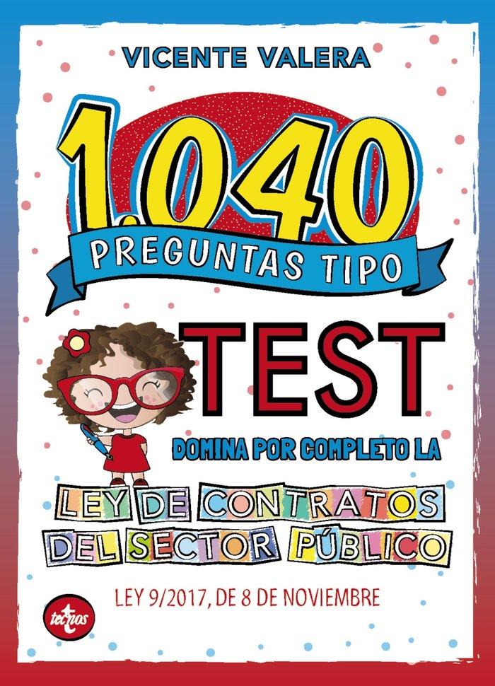1040 preguntas tipo test ley de contratos del sector publico