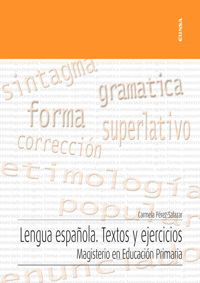 Lengua española. textos y ejercicios