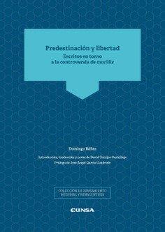 Predestinacion y libertad