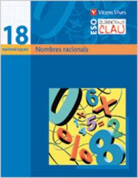 Quadern clau q-18. nombres racionals. matematiques