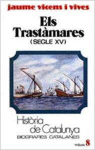 Els trastamares (segle xv) (tom viii)