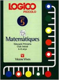 Logico piccolo 5. catala. matematiques. auxiliar educacio