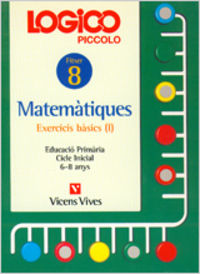 Logico piccolo. exercicis basics. matematicas. fic