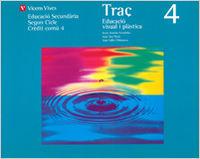 Traç 4. llibre alumne. educacio plastica i visual