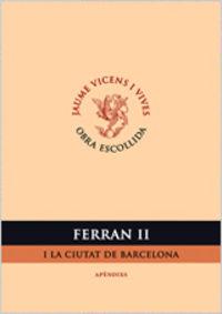Ferran ii i la ciutat de barcelona