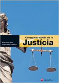 Coneguem el mon de la justicia. etica i ciutadania