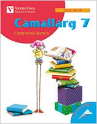 Camallarg 7 quadern d'activitats. llengua i litera