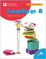Comprension lectora 8 zanquilargo 05