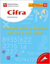 Cifra nº19 multiplicacion division dos y tres cifr