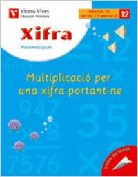 Xifra 12 multiplicacio una xifra 3ºep 05
