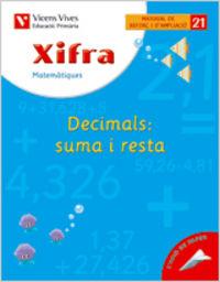 Xifra quadern 21. matematiques. reforç i ampliacio
