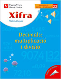 Xifra quadern 22. matematiques. reforç i ampliacio