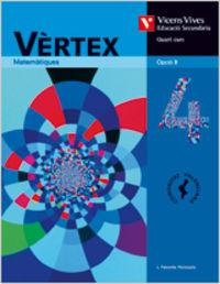 Vertex 4 opcio b. llibre de l'alumne. matematiques