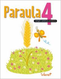 Paraula 4. llibre alumne. religio catolica. quart