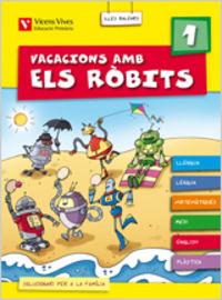 Vacacions amb els robits 1 balears.llibre alumne+solucionari