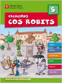 Vacacions cos robits 5. libro do alumno+solucionario