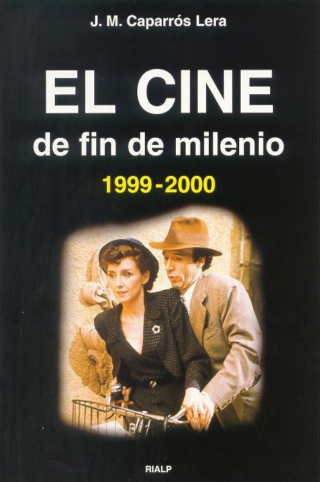 Cine de fin de milenio (1999-2000), el