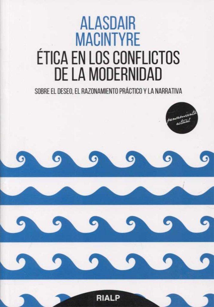 Etica en los conflictos de la modernidad