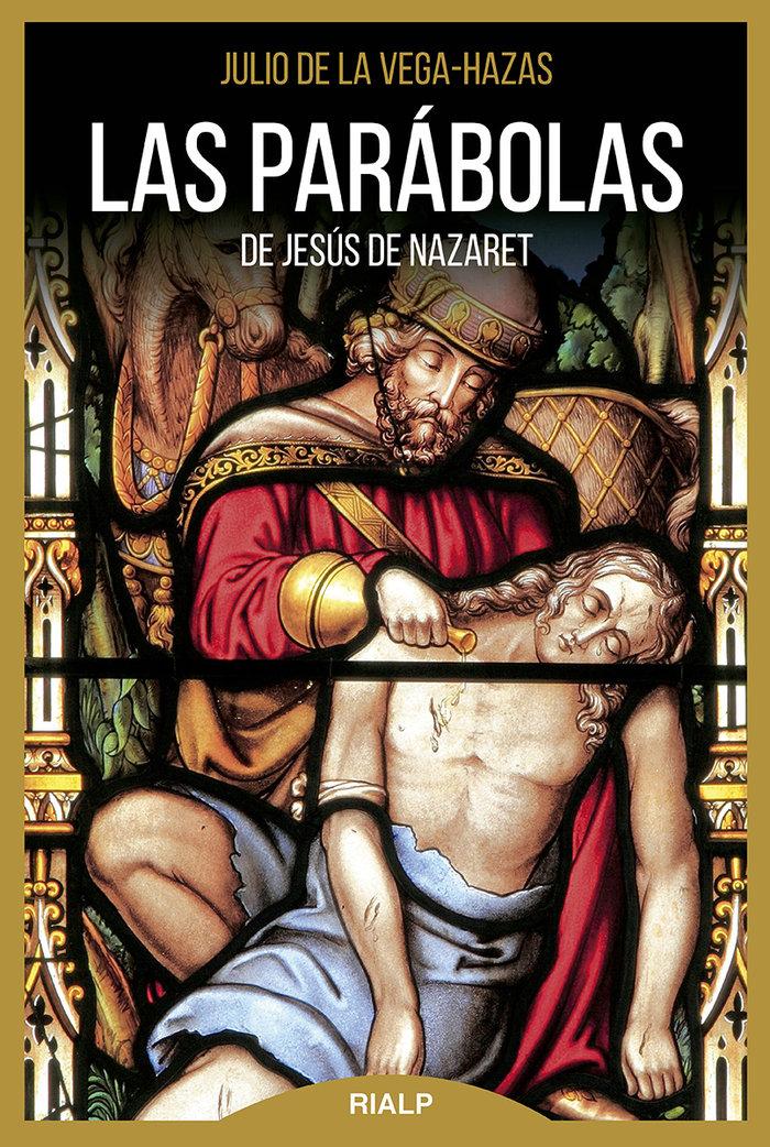 Parabolas de jesus de nazaret,las