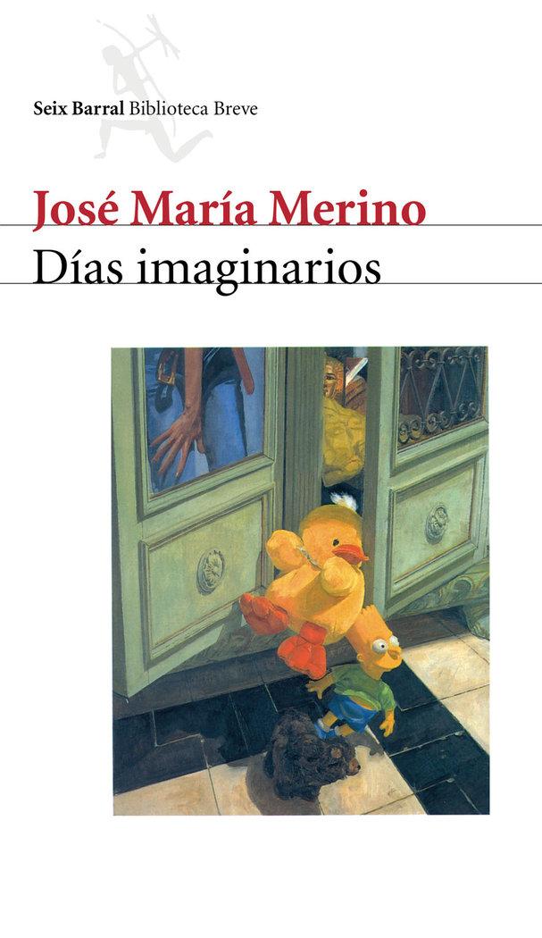 Dias imaginarios seix barral