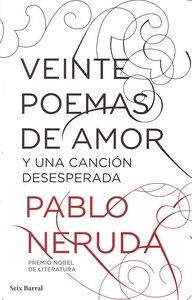 Veinte poemas de amor y una cancion desesperada