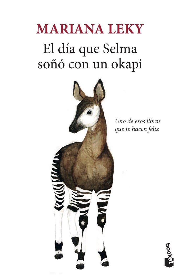 El dia que selma soño con un okapi