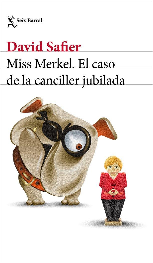 Miss merkel el caso de la canciller jubila