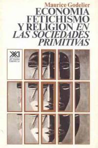 Economia fetichismo y religion en las sociedades primitivas