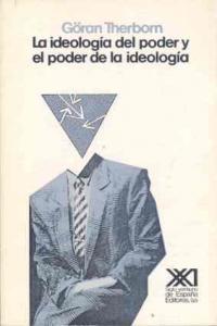 Ideologia del poder y el poder de la ideologia