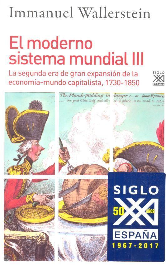 Moderno sistema mundial iii,el