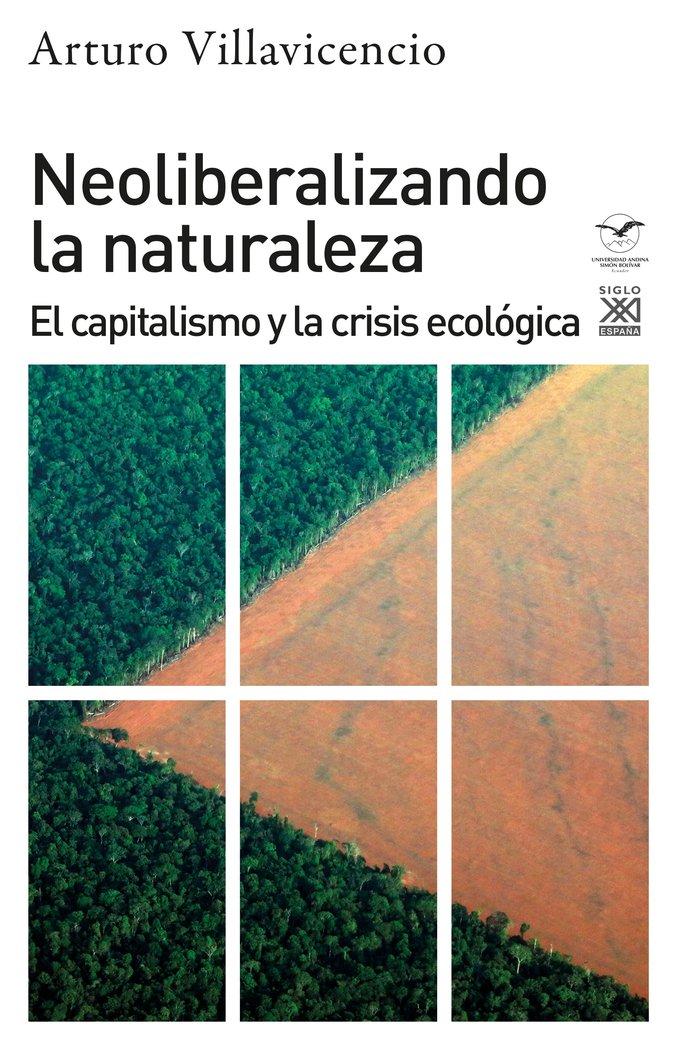 Neoliberilzando la naturaleza