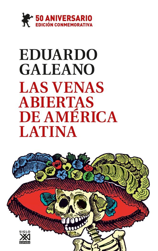Venas abiertas de america latina,las