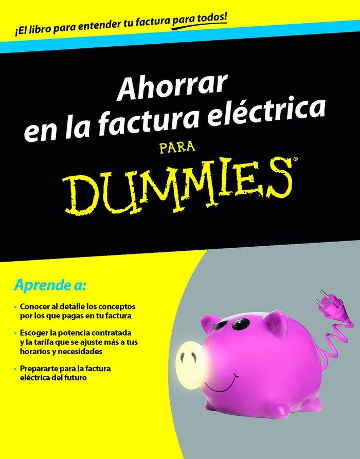 Ahorrar en la factura electrica para dummies