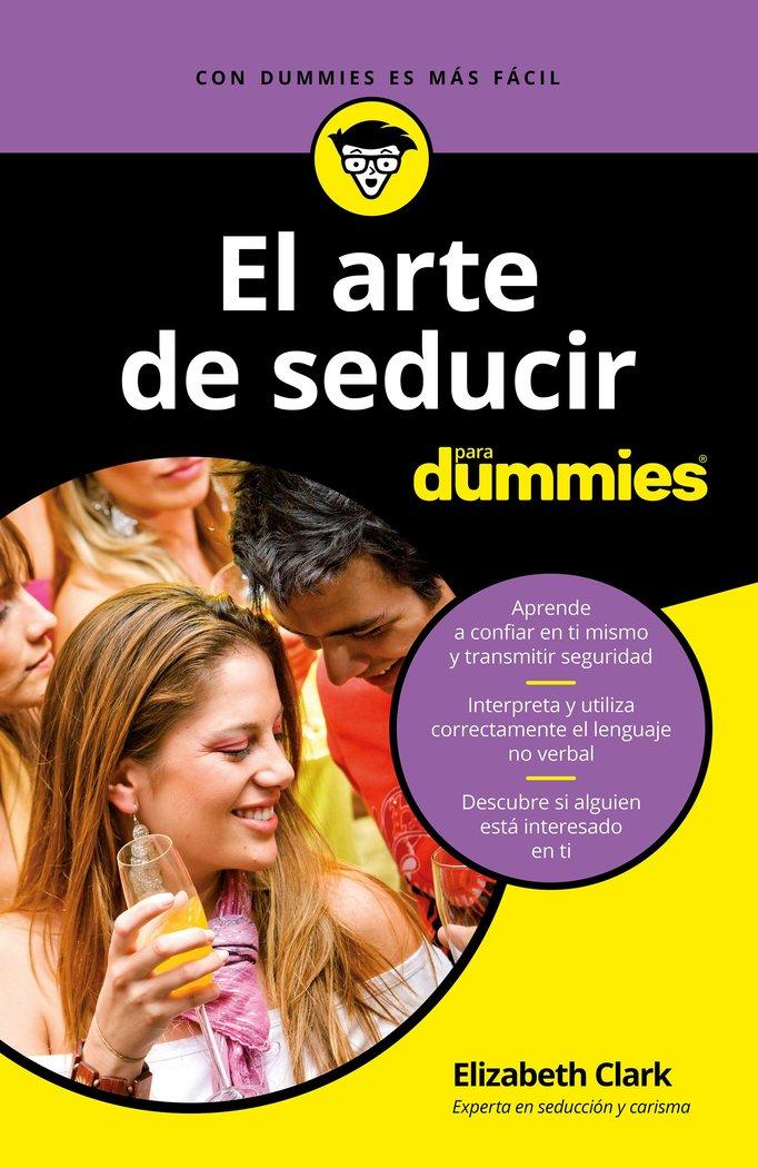 Arte de seducir para dummies,el