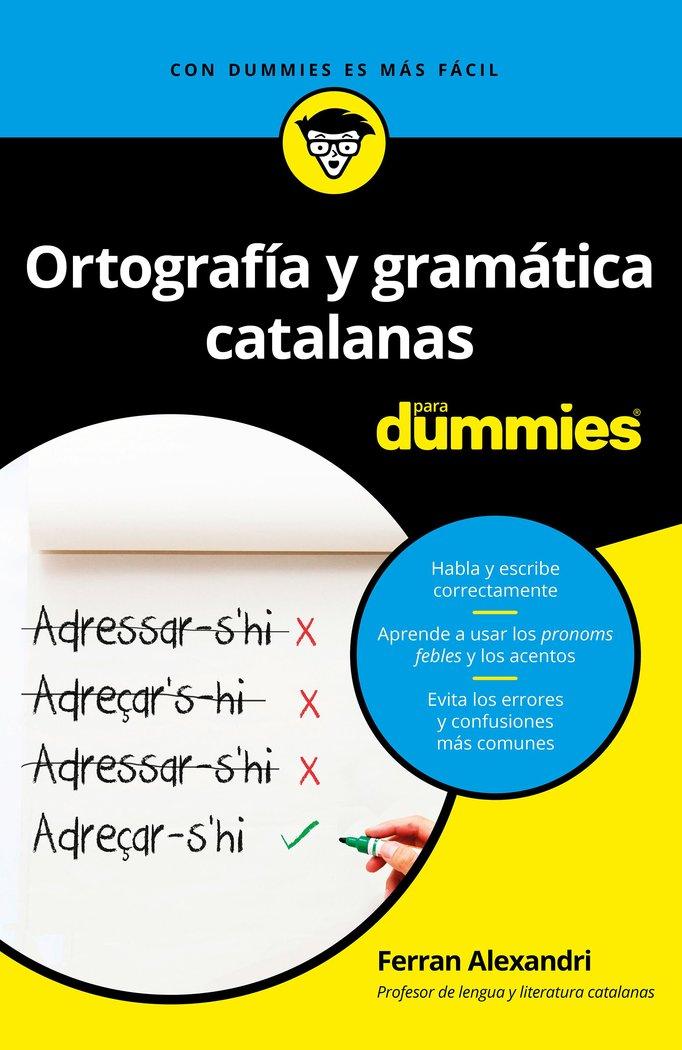 Ortografia y gramaticas catalanas para dummies