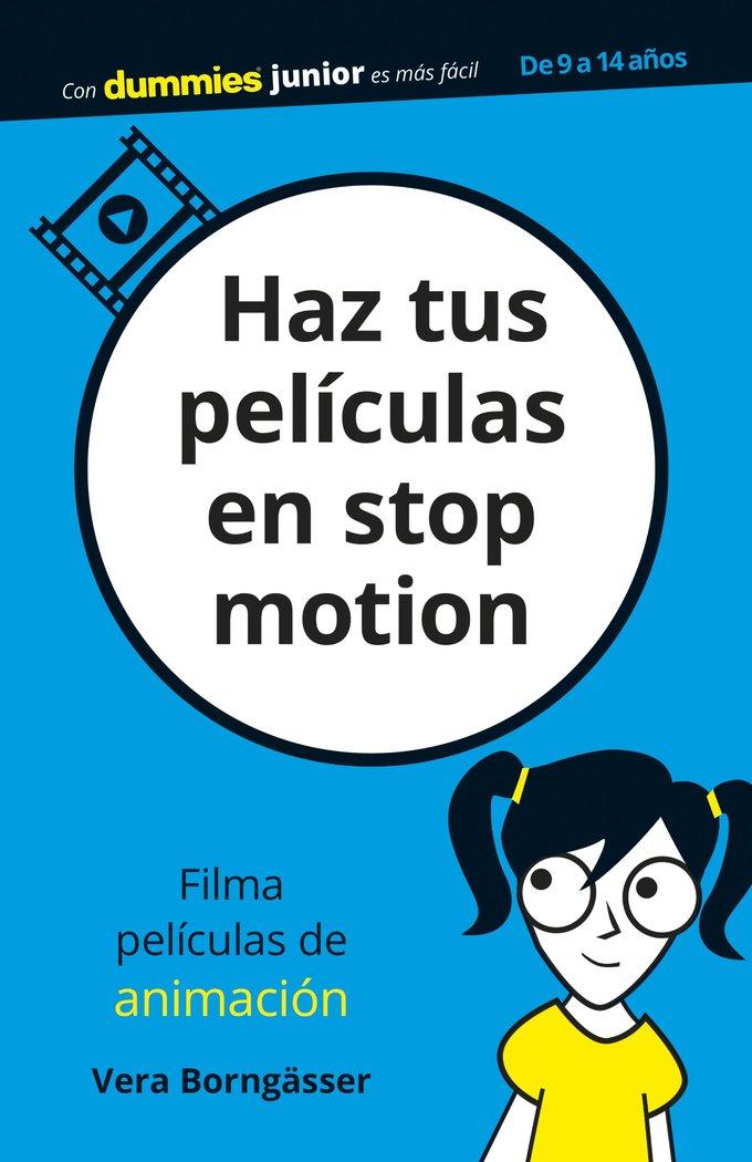 Haz tus peliculas en stop motion para dummies