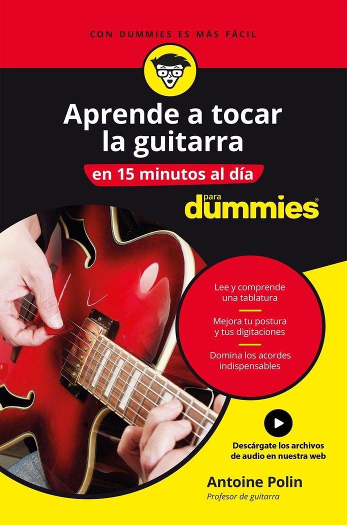 Aprende a tocar la guitarra en 15 minutos al dia