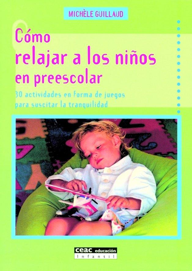 Como relajar a los niños en preescolar