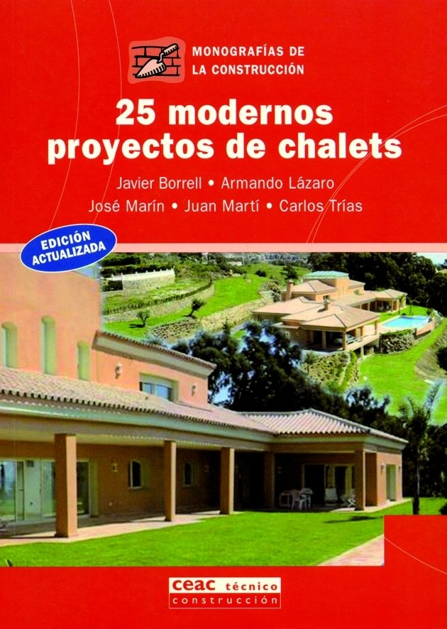 25 modernos proyectos de chalets
