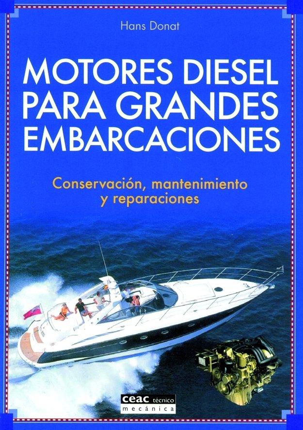 Motores diesel para grandes embarcaciones