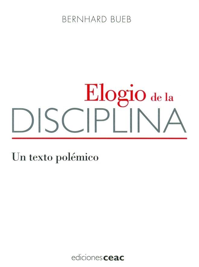 Elogio de la disciplina