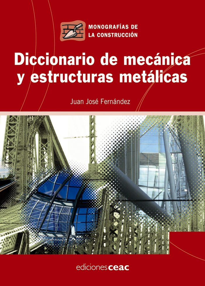 Dic. de mecanica y estructuras metalicas