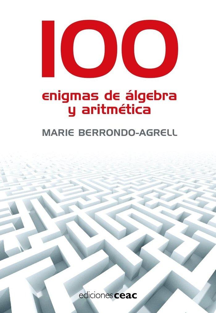 100 enigmas de algebra y aritmetica
