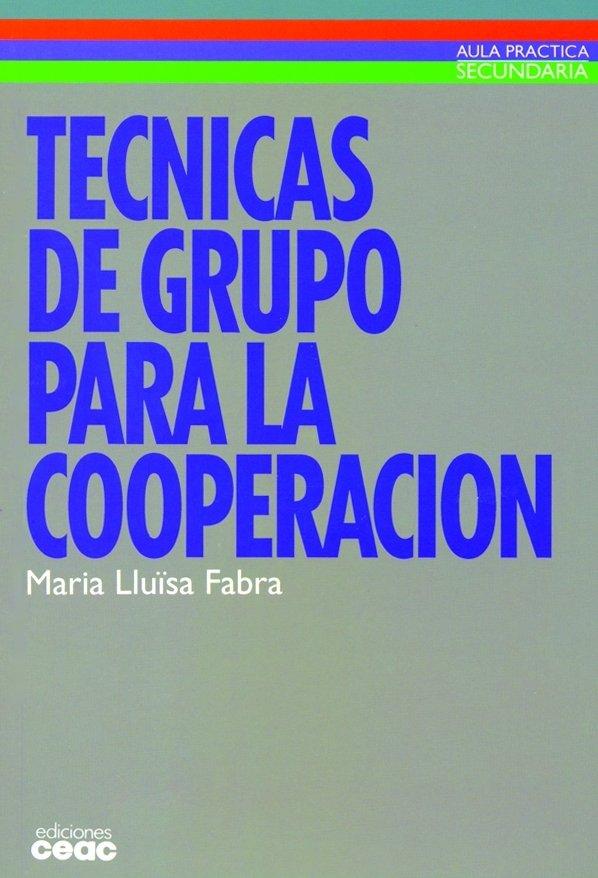 Tecnicas de grupo para la cooperacion