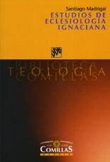 Estudios de eclesiologia ignaciana