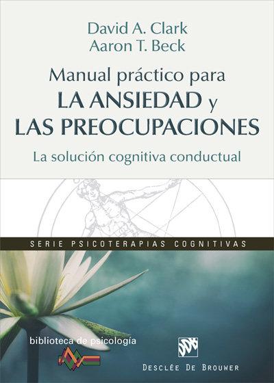 Manual practico para la ansiedad y las preocupaciones