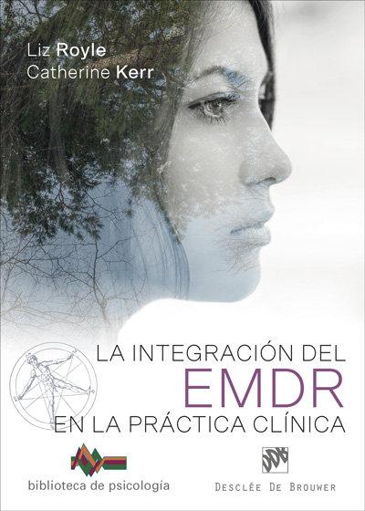 Integracion del emdr en la practica clinica,la
