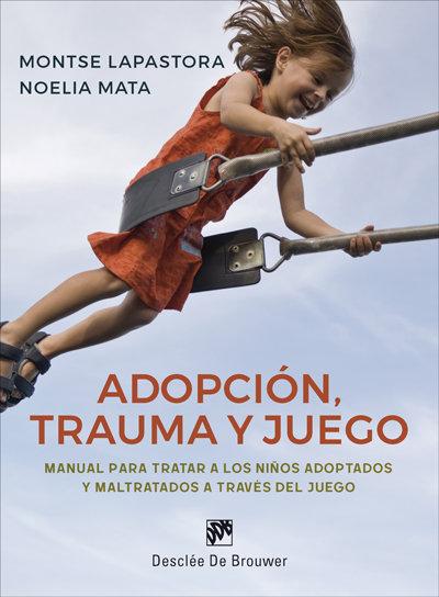 Adopcion trauma y juego
