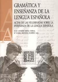 Gramatica y enseñanza de la lengua española