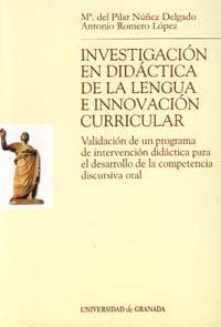 Investigacion en didactica de la lengua e innovacion curricu